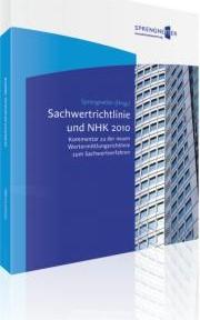 Kommentar zu der neuen Wertermittlungsrichtlinie zum Sachwertverfahren